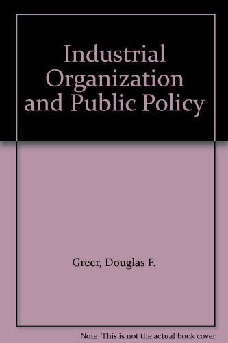 9780023470202: Industrial Organization and Public Policy