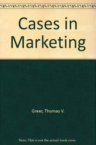 9780023471001: Cases in Marketing