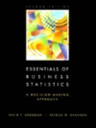 9780023478628: Essentials of Business Statistics: A Decision-Making Approach