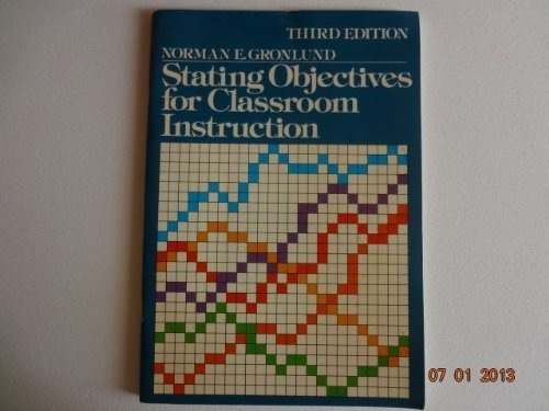 9780023480003: Stating Objectives for Classroom Instruction