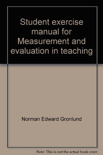 9780023480409: Student exercise manual for Measurement and evaluation in teaching