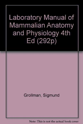 9780023480904: Laboratory Manual of Mammalian Anatomy and Physiology 4th Ed (292p)