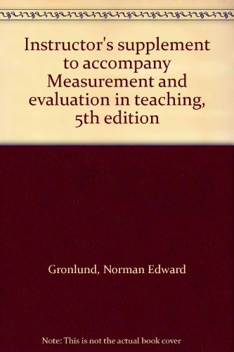 9780023482502: Instructor's supplement to accompany Measurement and evaluation in teaching, 5th edition