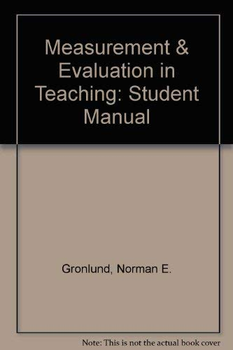 9780023482755: Measurement & Evaluation in Teaching (Student Manual)