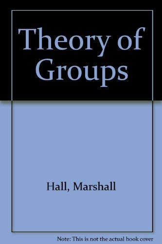 9780023491702: Theory of Groups