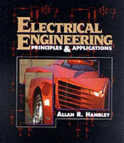 9780023493317: Electrical Engineering: Principals and Applications