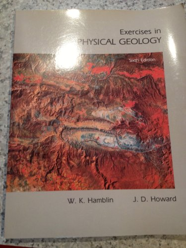 9780023493409: Exercises in Physical Geology