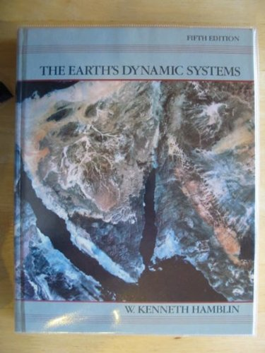 9780023493812: The Earth's Dynamic Systems