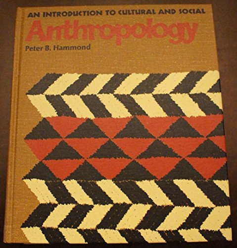 9780023497704: Introduction to Cultural and Social Anthropology