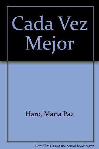 9780023502309: Cada Vez Mejor (Spanish Edition)