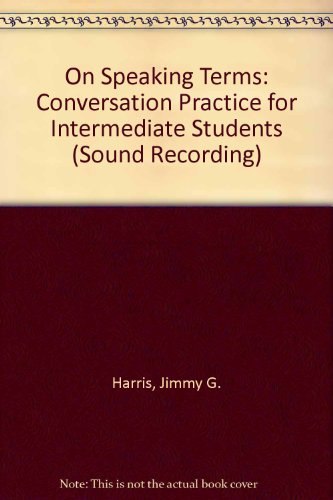 9780023505119: On Speaking Terms: Conversation Practice for Intermediate Students (Sound Recording)
