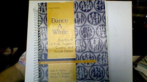 9780023505508: Dance a While
