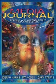 9780023505850: Media Journal: Reading and Writing About Popular Culture