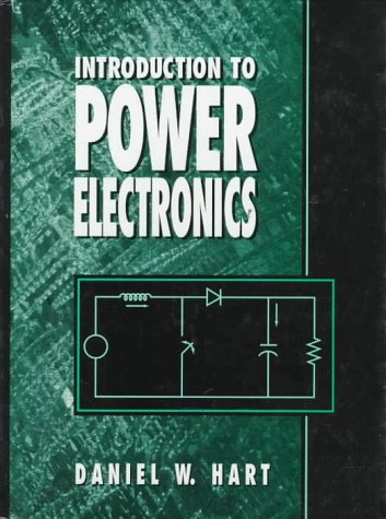 Introduction to Power Electronics: Daniel W. Hart