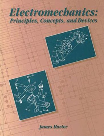 9780023511912: Electromechanics: Principles Concepts and Devices