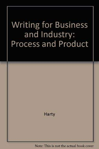 9780023514005: Writing for Business and Industry: Process and Product