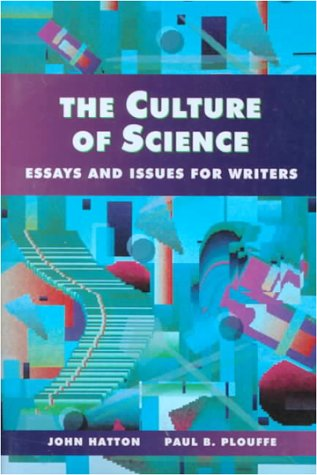 9780023517051: Culture of Science, The: Essays and Issues for Writers
