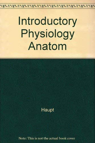 9780023517105: Introductory Physiology Anatom