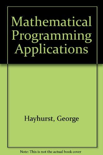 9780023527401: Mathematical Programming Applications