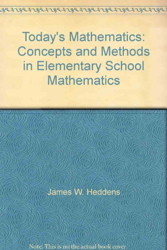 9780023529313: Today's Mathematics: Concepts and Methods in Elementary School Mathematics