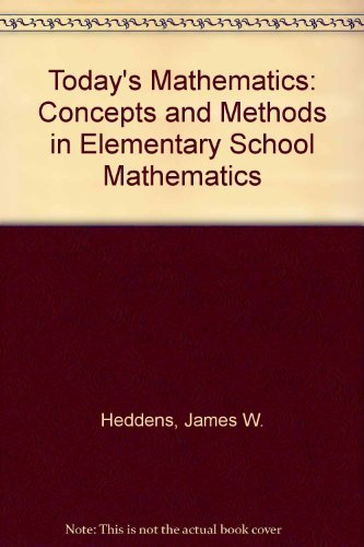9780023529337: Today's Mathematics: Concepts and Methods in Elementary School Mathematics