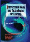 9780023530708: Instructional Media and Technologies for Learning