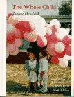 9780023531644: The Whole Child: Developmental Education for the Early Years (6th Edition)