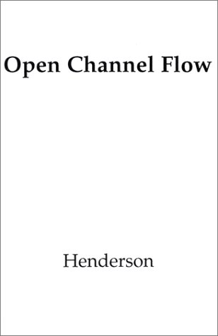 9780023535109: Open Channel Flow (Macmillan Series in Civil Engineering)