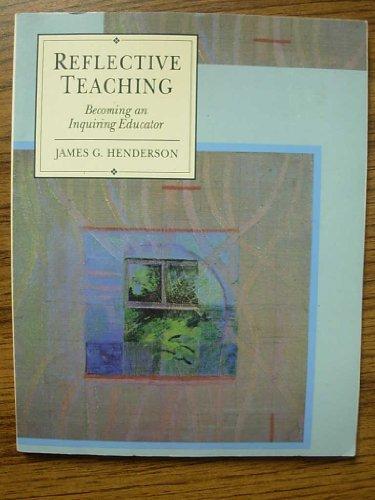 9780023535116: Reflective Teaching: Becoming an Inquiring Educator