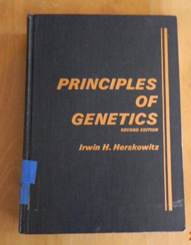 Principles of Genetics: Irwin Herman Herskowitz