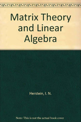 9780023539510: Matrix Theory and Linear Algebra