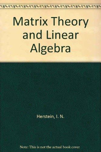 9780023539510: Matrix Theory and Linear Algebra
