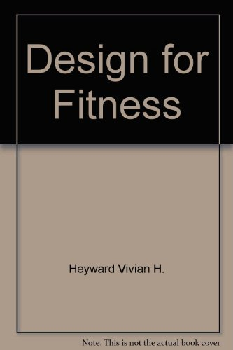 9780023540110: Design for Fitness