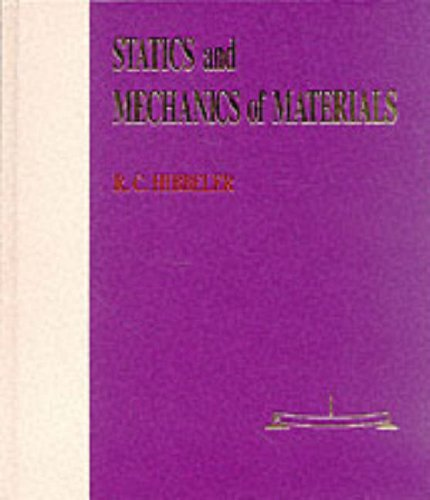 Statics and Mechanics of Materials: Russell C. Hibbeler