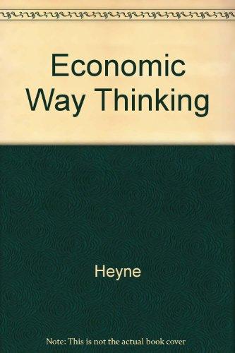 9780023541216: The Economic Way of Thinking