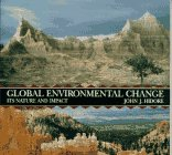 9780023541346: Global Environmental Change: Its Nature and Impact