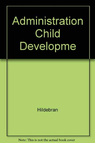 9780023541605: Management of Child Development Centers