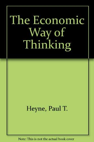 9780023541810: The Economic Way of Thinking