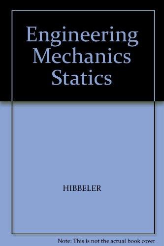 Engineering mechanics: R. C Hibbeler