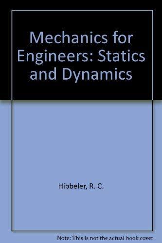 9780023544101: Mechanics for Engineers: Statics and Dynamics