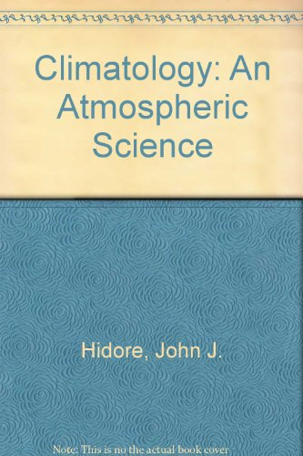 9780023545153: Climatology: An Atmospheric Science