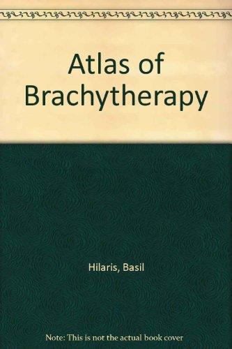 9780023547706: Atlas of Brachytherapy