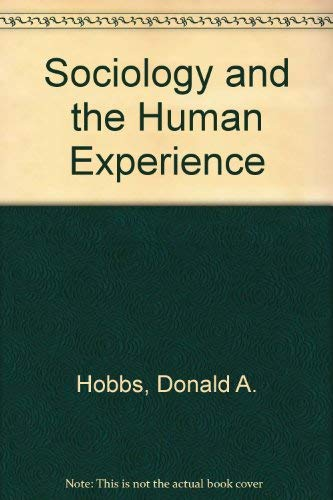 9780023547904: Sociology and the Human Experience