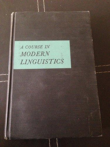 9780023550904: Course in Modern Linguistics