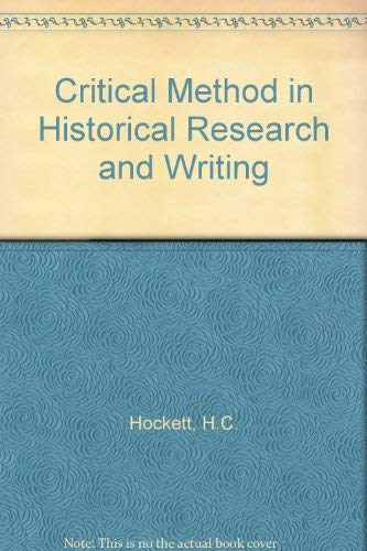 9780023553004: Critical Method in Historical Research and Writing