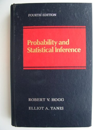9780023558214: Probability and Statistical Inference