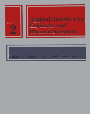 9780023558306: Applied Statistics for Engineers and Physical Scientists (2nd Edition)