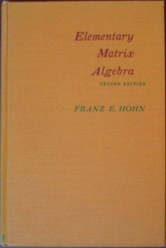 9780023559402: Elementary Matrix Algebra