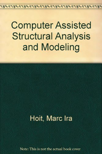 9780023559723: Computer Assisted Structural Analysis and Modeling