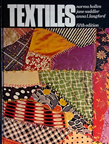 9780023561306: Textiles: Fifth Edition
